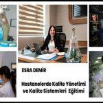 Hastanelerde Kalite Yönetimi ve Kalite Sistemi Eğitimi